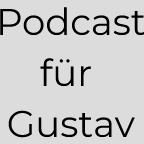 Vorlesungen für Gustav